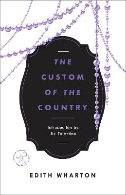 Mod Lib Custom Of The Country by Edith Wharton