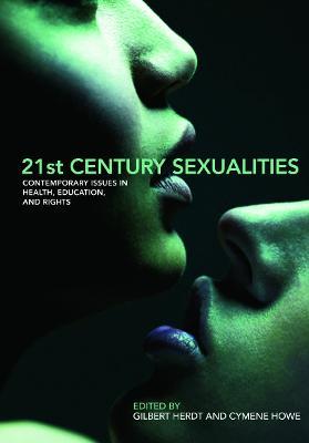 21st Century Sexualities by Gilbert Herdt
