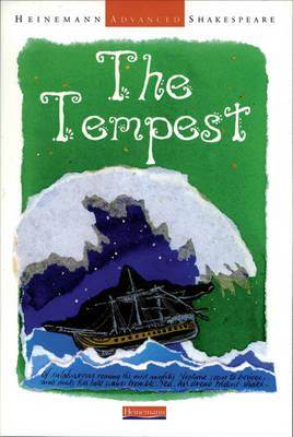 Heinemann Advanced Shakespeare: The Tempest by John Seely
