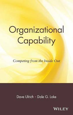 Organizational Capability by Dave Ulrich