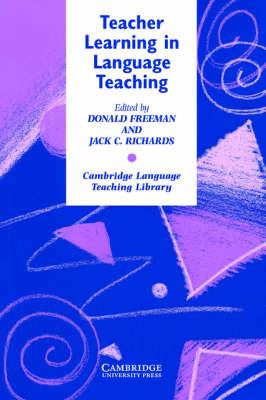 Teacher Learning in Language Teaching by Donald Freeman