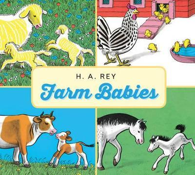 Farm Babies by H A Rey