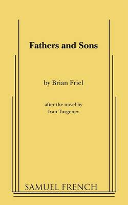 Fathers and Sons by Brian Friel