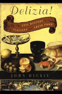 The Delizia! by John Dickie