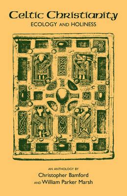 Celtic Christianity by Christopher Bamford