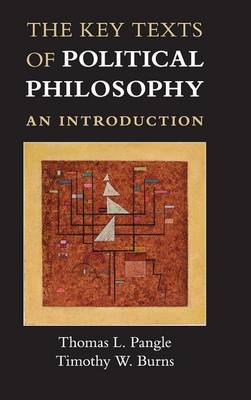 Key Texts of Political Philosophy by Thomas L. Pangle