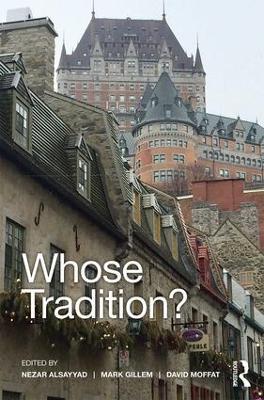 Whose Tradition? by Nezar AlSayyad