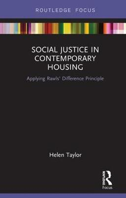 Social Justice in Contemporary Housing by Helen Taylor