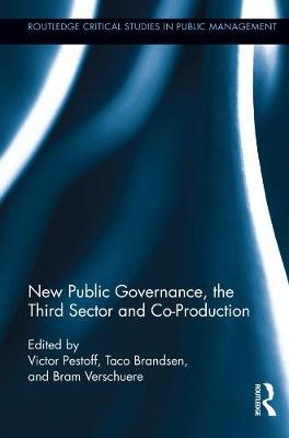 New Public Governance, the Third Sector, and Co-Production book