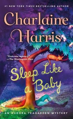 Sleep Like a Baby by Charlaine Harris