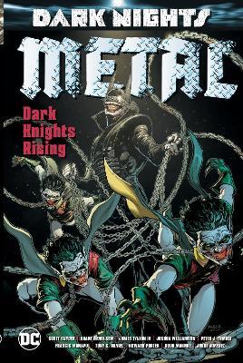 Dark Nights: Metal: Dark Knights Rising by Grant Morrison