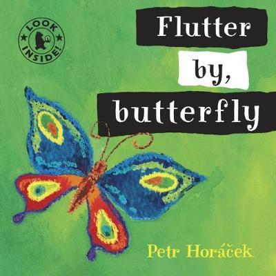 Flutter By, Butterfly by Petr Horacek