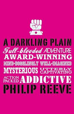 A A Darkling Plain by Philip Reeve