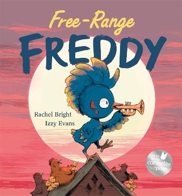 Free-Range Freddy by Rachel Bright
