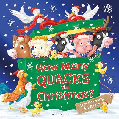 How Many Quacks Till Christmas? by Mark Sperring