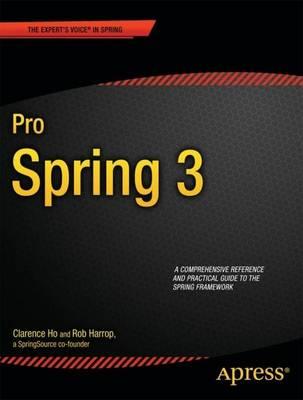 Pro Spring 3 by Rob Harrop