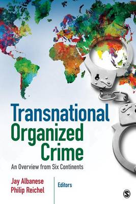 Transnational Organized Crime by Jay S. Albanese