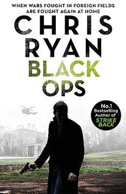 Black Ops: Danny Black Thriller 7 by Chris Ryan