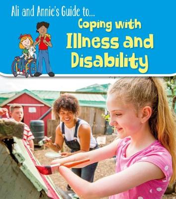 Coping with Illness and Disability by Jilly Hunt