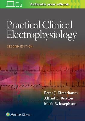 Practical Clinical Electrophysiology by Peter J. Zimetbaum