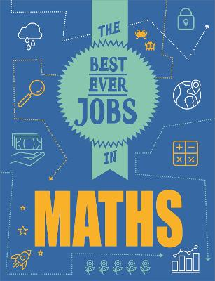 The Best Ever Jobs In: Maths book