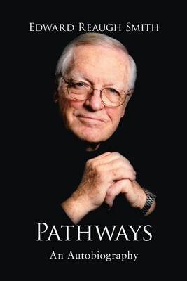 Pathways (Paperback) by Edward Reaugh Smith