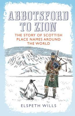 Abbotsford to Zion by Elspeth Wills