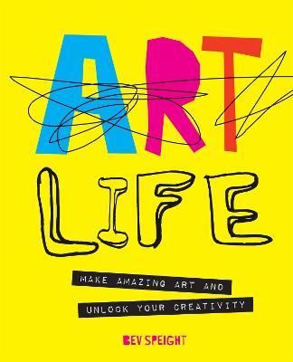 Art Life by Bev Speight
