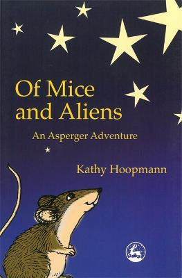 Of Mice and Aliens by Kathy Hoopmann
