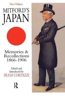 Mitford's Japan by A.B. Mitford
