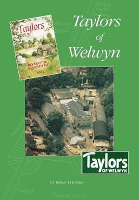 Taylors of Welwyn by Robert Hawker