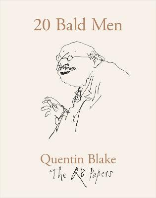 20 Bald Men by Quentin Blake