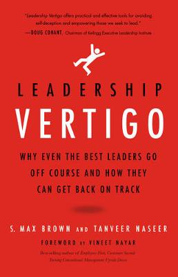 Leadership Vertigo by S. Max Brown