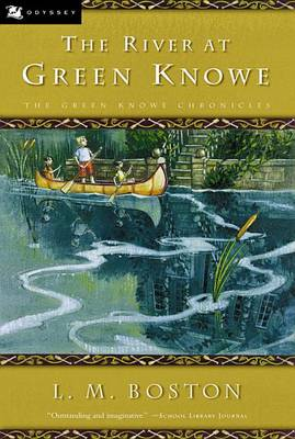 The River at Green Knowe by L M Boston