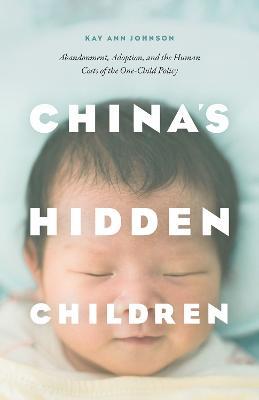 China's Hidden Children by Kay Ann Johnson