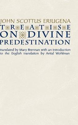 Treatise on Divine Predestination by Mary Brennan
