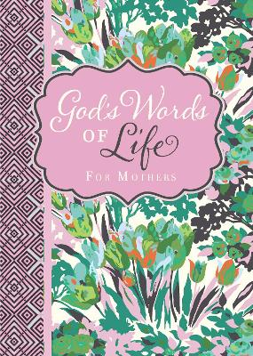 God's Words of Life for Mothers by Zondervan