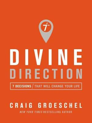 Divine Direction by Craig Groeschel