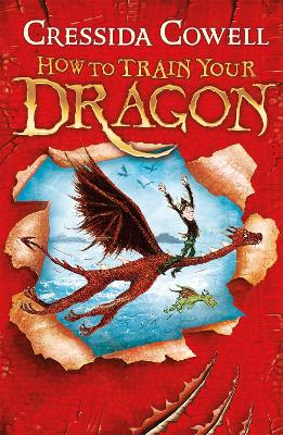 How to Train Your Dragon: #1 by Cressida Cowell