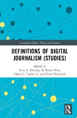 Definitions of Digital Journalism (Studies) book