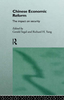 Chinese Economic Reform by Gerald Segal