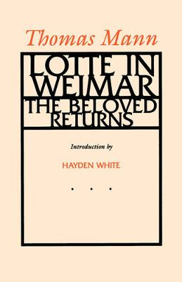 Lotte in Weimar by Thomas Mann