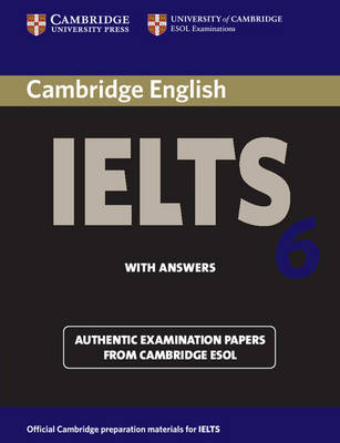 Cambridge IELTS 6 Student's Book with answers book