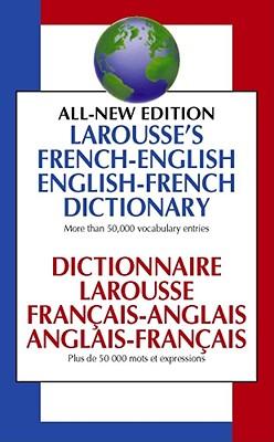 Larousse French English Dictionary by Larousse