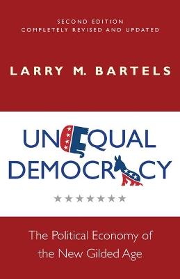 Unequal Democracy by Larry M. Bartels