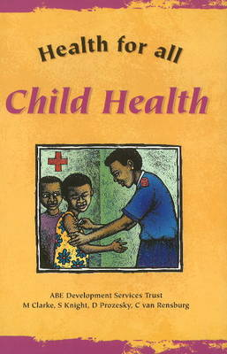 Child Health by S Knight
