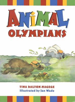 Animal Olympians by Tina Dalton-Hagege
