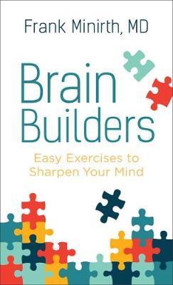 Brain Builders by Frank M D Minirth