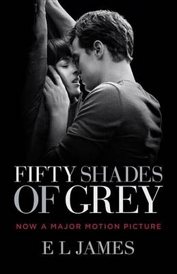 Fifty Shades of Grey (Movie Tie-In Edition) by E. L. James