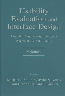 Usability Evaluation and Interface Design by Michael J. Smith